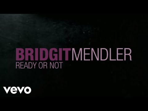 Bridgit Mendler - Ready or Not (Official Lyric Video)