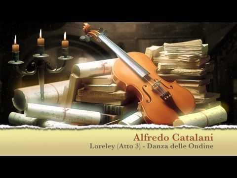Loreley (Atto 3 - Danza delle Ondine) - Alfredo Catalani JUST CLASSICAL !
