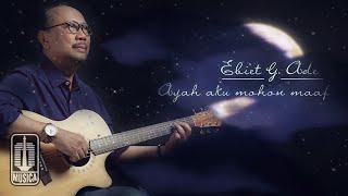 Ebiet G. Ade - Ayah Aku Mohon Maaf (Official Lyric Video)