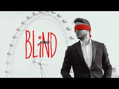 JORGE - BLIND (Official Video)
