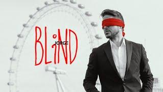Смотреть клип Jorge - Blind