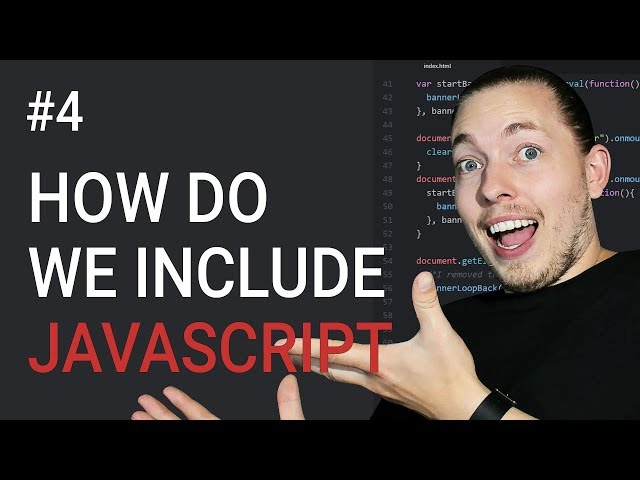 4: How to Include JavaScript in Our HTML | JavaScript Tutorial | Learn JavaScript | For Beginners