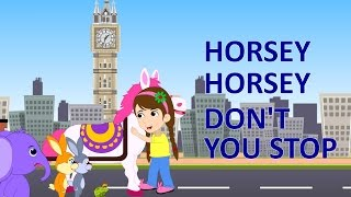 horsey horsey dont you stop nursery rhyme learn animals for children