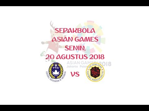 LINK LIVE STREAMING INDONESIA U23 Vs HONGKONG U23 √ [ASIAN GAMES SEPAKBOLA] 20/08/2018