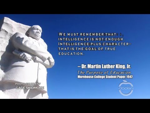 The Purpose of Education - Dr. Martin Luther King, Jr.