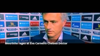Mourinho rages at Eva Carneiro Chelsea Doctor