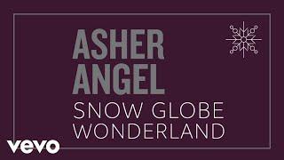 Asher Angel - Snow Globe Wonderland (Audio Only)