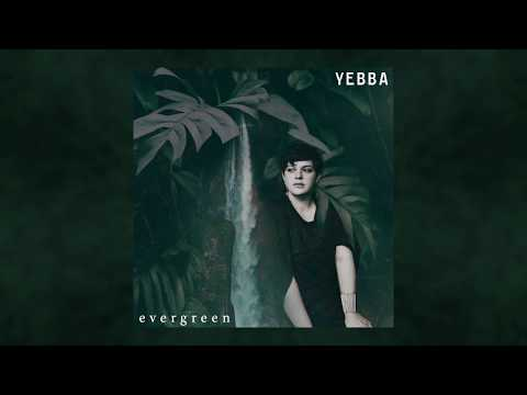 YEBBA – Evergreen