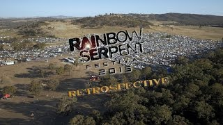 Rainbow Serpent Festival 2015: A Retrospective Film [Official]