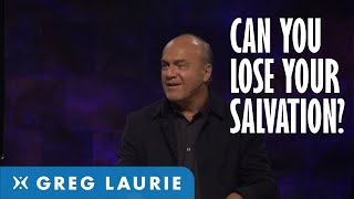 Can You Lose Your Salvation