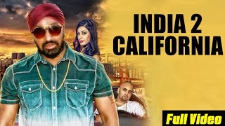 New Punjabi Songs 2015 | India 2 California | Harry Rodh feat. Kam Shah