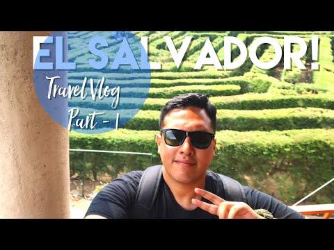 El Salvador!   Travel Vlog!