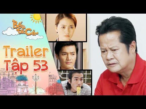 Bố là tất cả | trailer tập 53: Ba Hiếu đưa ra lý do kiện con các con khiến mọi người ngỡ ngàng