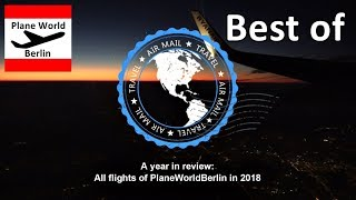 A year in review: All PlaneWorldBerlin flights in 2018