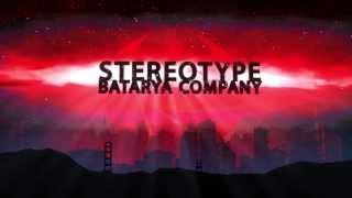 Batarya Company Stereotype Trailer
