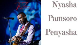 Nyasha Pamsoro Penyasha : Takesure Zamar Ncube
