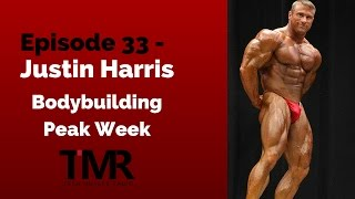 Video Ep.33 - Justin Harris - Bodybuilding Peak Week download MP3, 3GP, MP4, WEBM, AVI, FLV Juli 2018