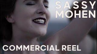 Sassy Mohen | Commercial Reel | 2020