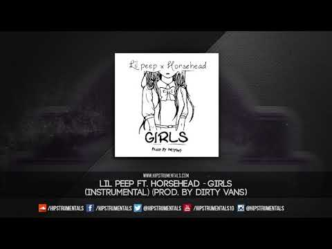 Lil Peep Ft. Horsehead - Girls [Instrumental] (Prod. By Dirty Vans) + DL via @Hipstrumentals