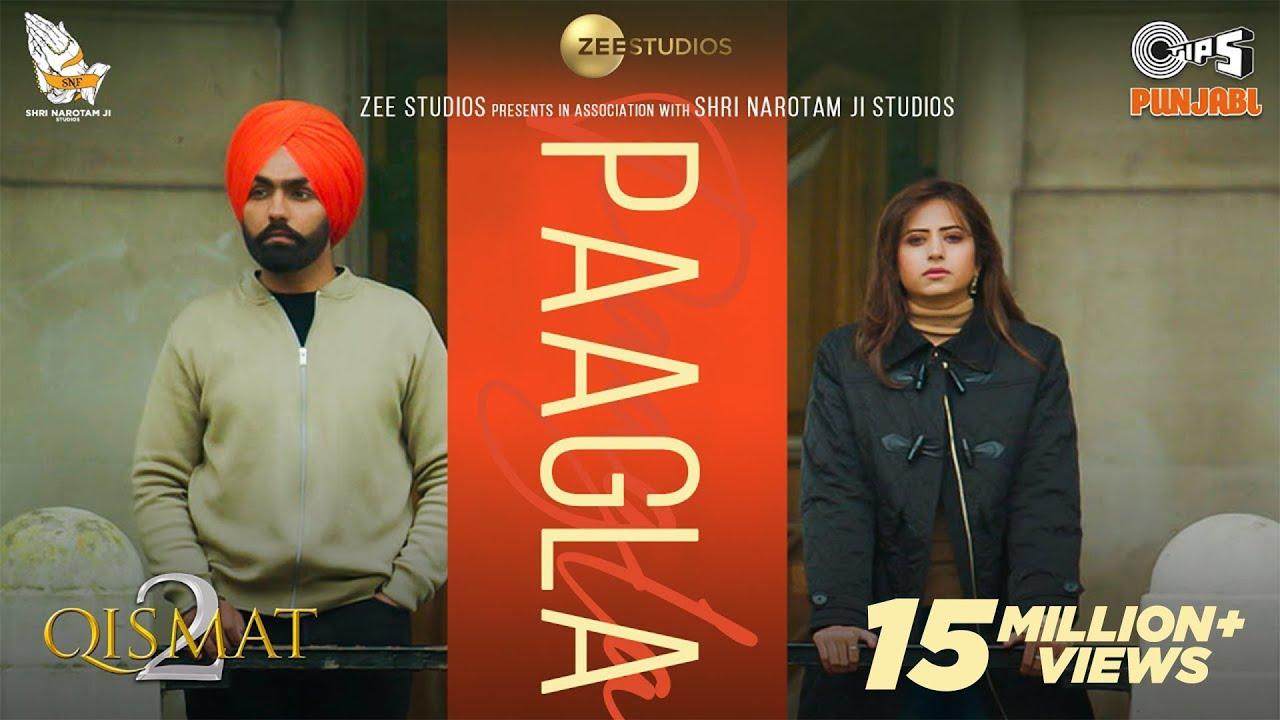 Download Paagla (Official Video) | Ammy Virk | Sargun Mehta | B Praak | Asees Kaur | Jaani | Tips Punjabi
