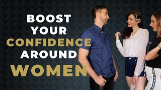 12 Simple Ways To Boost Your Confidence With Women