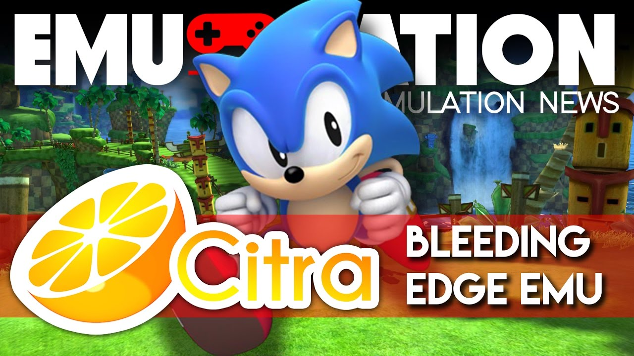 EMU-NATION: Sonic Generations 3DS Playing on the Citra Emulator VERY WELL!