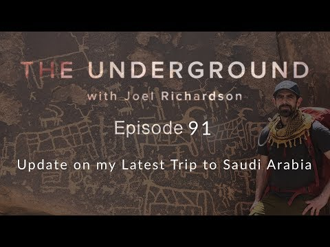 Update from my Latest Trip to Saudi Arabia | The Underground with Joel Richardson #91