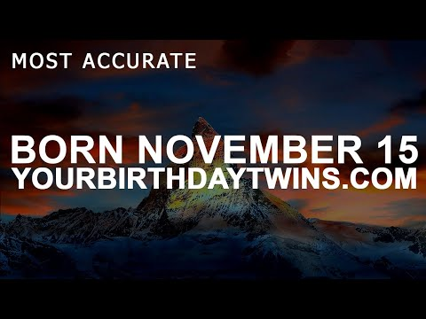 Born on November 15 | Birthday | #aboutyourbirthday | Sample