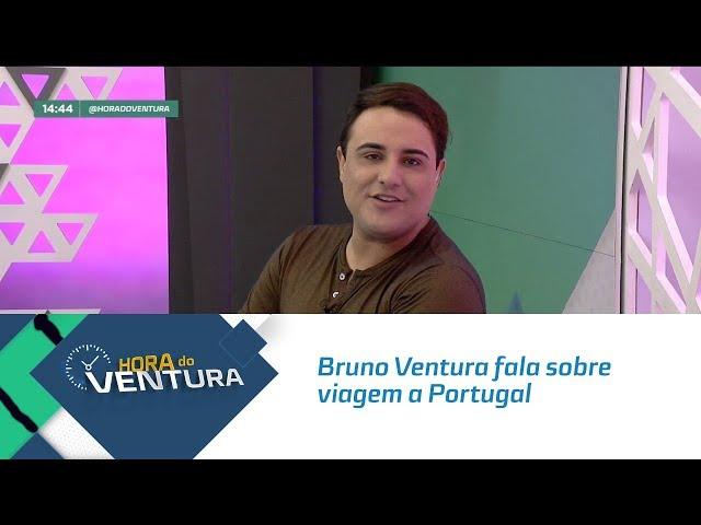 Bruno Ventura fala sobre viagem a Portugal - Bloco 01