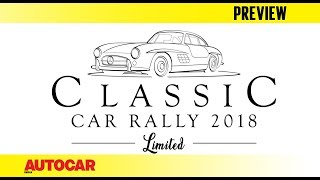 Mercedes-Benz Classic Car Rally 2018 | Preview | Autocar India