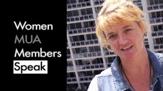 Women MUA Members Speak