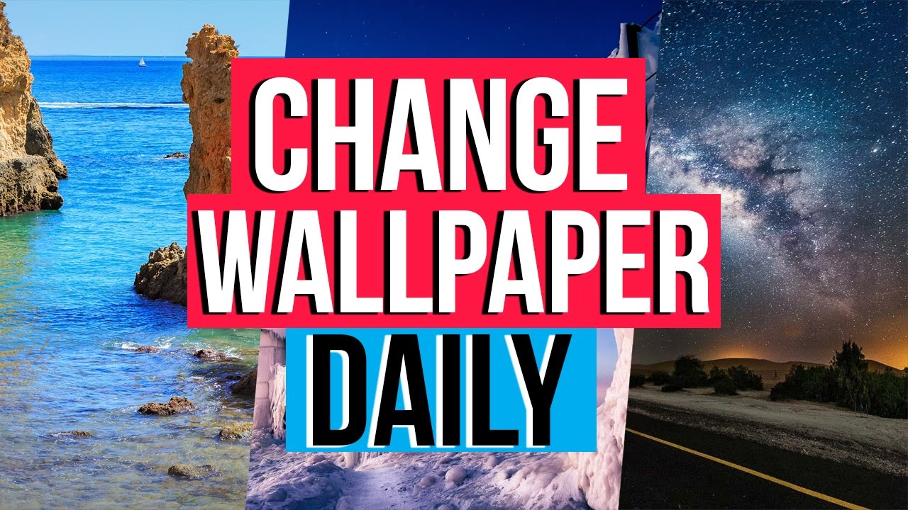 How To Change Your Wallpaper DAILY!