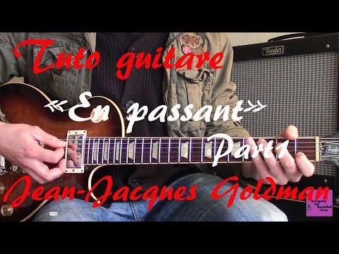Tuto guitare - En passant Solos - Jean Jacques Goldman Part1+TAB