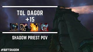 +15 Tol Dagor!! - Shadow Priest PoV