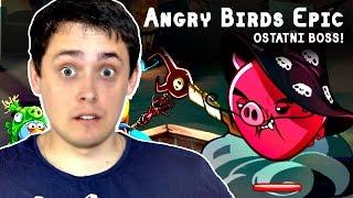 Angry Birds Epic Po Polsku   OSTATNI BOSS I BUG   #33