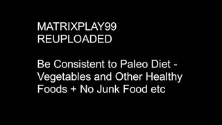 MATRIXPLAY99 Be Consistent to Paleo Diet - Healthy Diet
