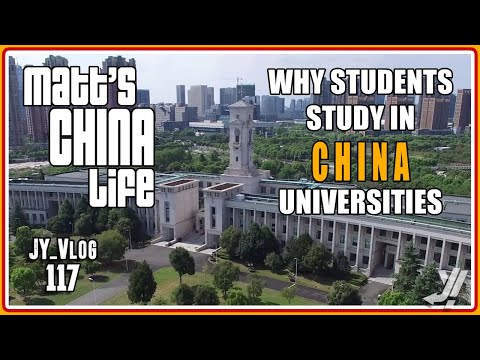 WHY STUDENTS STUDY IN UNIVERSITIES IN CHINA