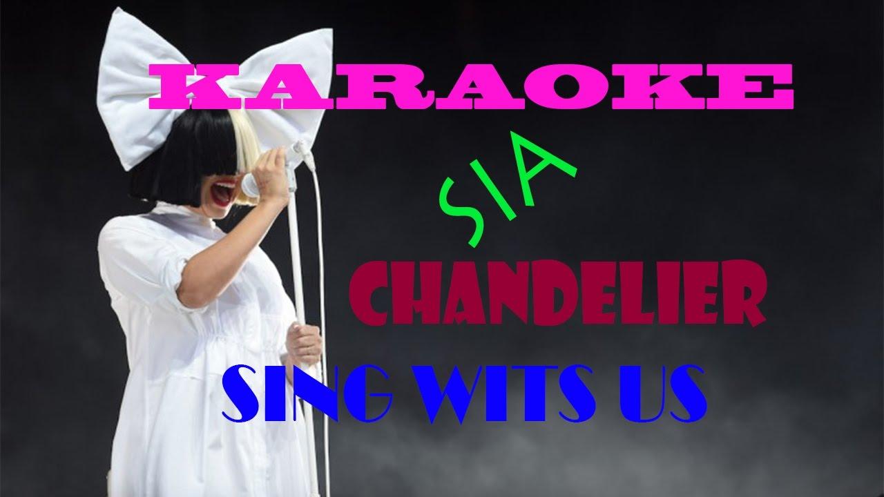 Sia Chandelier (Karaoke Version) SING WITH US - YouTube