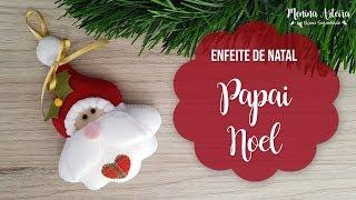 Enfeites de Natal – Papai Noel de Feltro