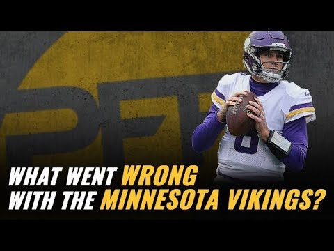 Vikings - What went wrong with the Minnesota Vikings? [PFF VIDEO] | KFAN 100.3 FM