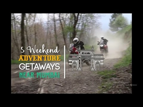 5 Must Try Adventure Weekend Getaways Near Mumbai