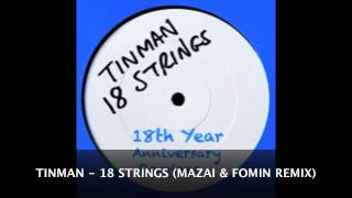 TINMAN - Eighteen Strings (MAZAI & FOMIN Remix) Base Music Rec. UK / Out Now! Best House Music!