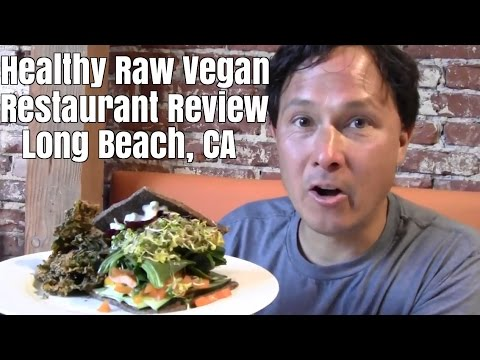 Healthy Raw Vegan Restaurant Review in Long Beach, California