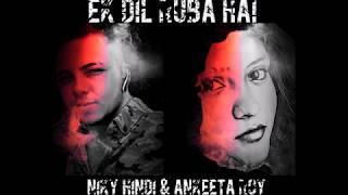 Niky Hindi & Ankeeta Roy - Ek dilruba hai (Cover) - august 2018