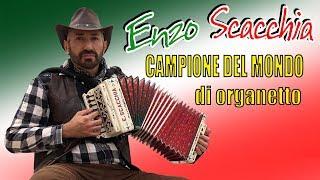 CAMPIONE MONDIALE DI ORGANETTO con TECNICA A CINQUE DITA©. Super POLKA DEL TRILLO. ENZO SCACCHIA