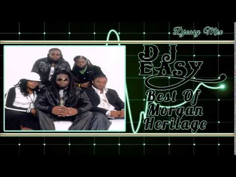 Morgan Heritage Best of the Greatest Hits {ROCKERS, YES RASTA} mix  djeasy