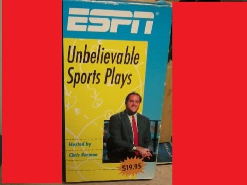 ESPN: Unbelieveable Sports Plays 1990 nar. by Chris Berman