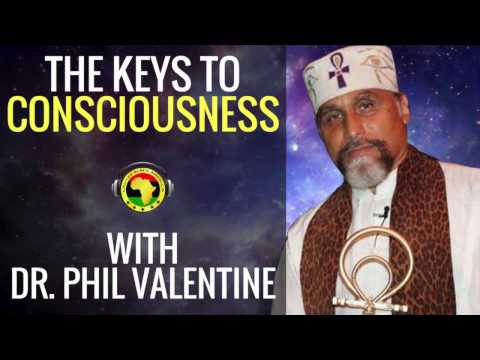 The Keys to Consciousness with Dr  Phil Valentine   United Black America Radio