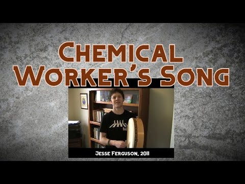 Chemical Worker's Song