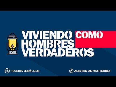 Hombres Simbólicos 2018: Viviendo Como Hombres Verdaderos - Sesión 6 (Roberto González)
